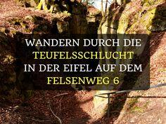 Wandern durch die Teufelsschlucht in der Eifel auf dem Felsenweg 6
