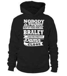 # BRALEY Nobody perfect .  HOW TO ORDER: BRALEY Nobody perfect1. Select the style and color you want: 2. Click Reserve it now3. Select size and quantity4. Enter shipping and billing information5. Done! Simple as that!TIPS: Buy 2 or more to save shipping cost!This is printable if you purchase only one piece. so dont worry, you will get yours.Guaranteed safe and secure checkout via:Paypal | VISA | MASTERCARD