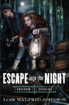 The first in a series about the underground railroad...Escape into the Night