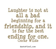 Friends + Laughter