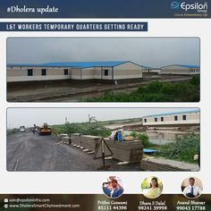 #Dholera Update #L&T #Workers Temporary Quarters Getting Ready #Epsilon-Prithvi Goswami-8511144396,Dhara S Dalal-9824139998,Anand Bhavsar-9904317788