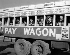 Pay Wagon, early 1940s