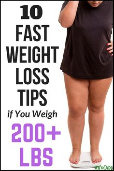 10 Fast Weight Loss Tips if You Weigh 200 Pounds or More | How to Lose Weight if You Weigh 200 Lbs | http://avocadu.com/fast-weight-loss-tips-weigh-200-lbs/