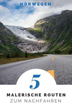 Norwegen Roadtrip – 5 malerische Routen zum Nachfahren