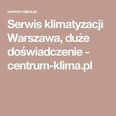 Serwis klimatyzacji Warszawa, duże doświadczenie - centrum-klima.pl