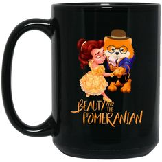 Beauty And The Beast Mug Beauty And The Pomeranian Coffee Mug Tea Mug Beauty And The Beast Mug Beauty And The Pomeranian Coffee Mug Tea Mug Perfect Quality for