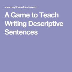 A Game to Teach Writing Descriptive Sentences