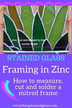 Glass Zinc - Strengthen Your Panel With a Strong Frame Framing in zinc came. How to measure, cut and solder a mitred frameFraming in zinc came. How to measure, cut and solder a mitred frame Southwestern Stained Glass Panels, Tropical Stained Glass Panels, Craftsman Stained Glass Panels, Victorian Stained Glass Panels, Modern Stained Glass Panels, Stained Glass Frames, Dragonfly Stained Glass, Hanging Stained Glass, Tiffany Stained Glass