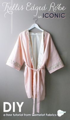 How To's Day | Trellis Edged Robe Tutorial | Iconic by Camelot Fabrics