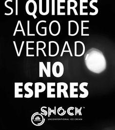 Si quieres algo de verdad, no esperes www.valencianashock.com