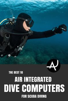 Air Integrated Dive Computers 101. Find out why you need an air integrated computer, how to choose one and the 10 best air integrated dive computers.