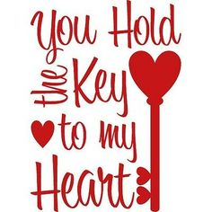 You Hold The Key To My Heart Wall Decal Quote Words Lettering Decor Sticker Wall Vinyl Husband Quotes, Love Quotes For Him, Valentine Crafts, Be My Valentine, Valentine Sayings, Husband Valentine, You Are My Moon, Key To My Heart, Heart Wall