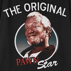 I found 'What on Earth - FRED SANFORD - ORIGINAL PAWN STAR TEE' on Wish, check it out!