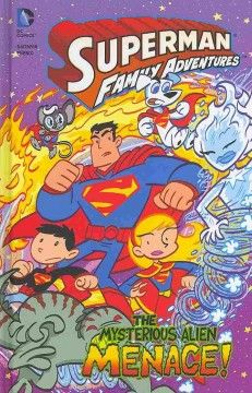J GRA DC. A mysterious alien menaces the Super Family and his strange alien symbol affects the man of steel's super powers.