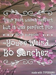 -You're Weird... Bo Sanchez-