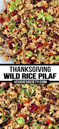Wild Rice Recipe Vegetarian, Healthy Rice Recipes, Wild Rice Recipes, Vegetarian Recipes, Potato Recipes, Vegan Thanksgiving Dinner, Thanksgiving Side Dishes, Holiday Dinner, Thanksgiving Recipes