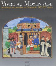 vivre au Moyen-âge