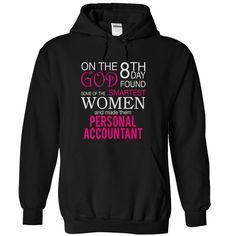 God found PERSONAL ACCOUNTANT smartest women T Shirt, Hoodie, Sweatshirt