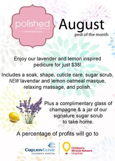 August  lavender and lemon pedi of the month supporting Children's Miracle Network 2014