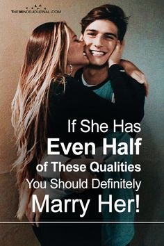 If She Has Even Half of These Qualities You Should Definitely Marry Her! - https://themindsjournal.com/she-has-these-qualities-marry-her/