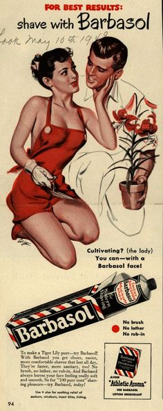 """When ya see a slob get a good steady job, and he smells of Vitalis and Barbasol, odds are."" ~ title song from Guys and Dolls Risque! ad: for best results, shave with barbasol 1949 (courtesy of vintage ad browser) haha. Pin Up Vintage, Pub Vintage, Vintage Signs, Vintage Barbie, Vintage Advertising Posters, Old Advertisements, Vintage Posters, Don Draper, Retro Ads"