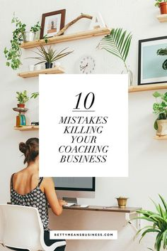 10 Mistakes Killing Your Coaching Business