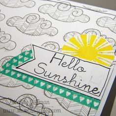 Stamping Rules!: Day 1: Hello Sunshine Workshop