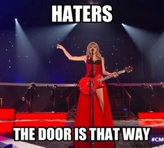 Taylor is a beautiful person and haters of her here's the door