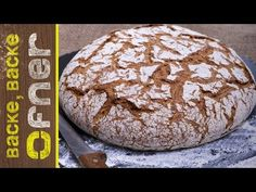 Steirisches Landbrot | Backe backe Ofner - YouTube Bread Baking, Snacks, Crackers, Bread Recipes, Food, Youtube, Cooking, Play Dough, Food And Drinks