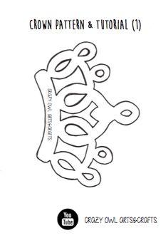 Crown FREE pattern pdf and YOUTUBE tutorial // MOLDE GRATIS DE CORONA y TUTORIAL YOUTUBE https://www.facebook.com/crazyowlartsandcrafts/
