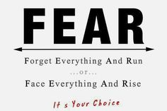 How to be happy - face your fear