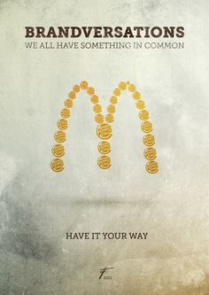 Brandversations - McDonalds and Burger King simple ad poster. Have it your way.