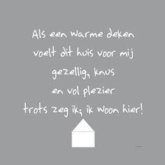 Canvasdoek Ik woon hier - Afmeting - House of Mayflowe - Officiële online woonbeurs webwinkel Poem Quotes, Wall Quotes, Wisdom Quotes, Words Quotes, Smart Quotes, Best Quotes, Love Words, Beautiful Words, Dutch Words