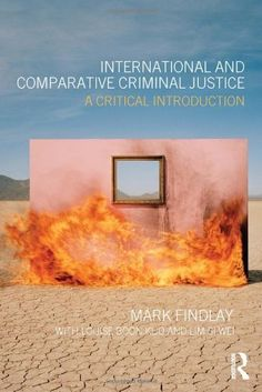 In addition to being co editor of transactions advances in international and comparative criminal justice a critical introduction by mark j findlay fandeluxe Images