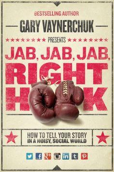 TOPSELLER! Jab, Jab, Jab, Right Hook: How to Tel... $12.59