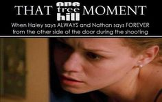 """THAT OTH MOMENT, """"always and forever"""" FAVORITE. I LOVE THIS MOMENT."""