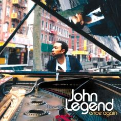 Once Again John Legend. That voice♥