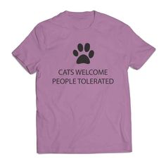 cats welcome people tolerated pet lovers Clothing T shirt Men