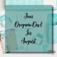 Join Origami Owl in August