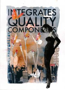 Integrates Quality Components #mixedmedia #collage #silkscreen