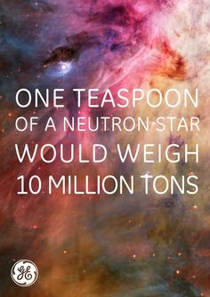The closest neutron star to earth is between 250-1000 light years away. That is sick!