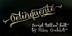 Awesome font for tattoo designs!