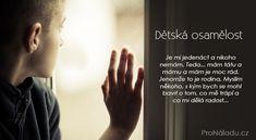 Dětská osamělost >> ProNáladu.cz