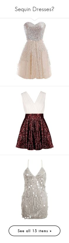 """Sequin Dresses💎"" by moon-crystal-wolf ❤ liked on Polyvore featuring dresses, skater cocktail dress, a line dress, pink sequin cocktail dress, pleated dress, strapless sequin dress, white, sequin dress, white glitter dress and sparkly sequin dress"
