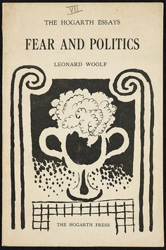 Leonard Woolf, Fear and Politics, 1925. Cover design by Vanessa Bell