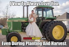 The true vows of a farm marriage. Farm Jokes, Farm Humor, Country Girl Life, Country Girls, Country Quotes, Country Songs, Farm Life Quotes, Farm Sayings, Tractor Pictures