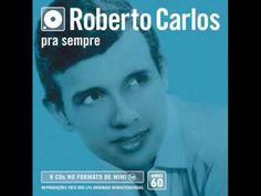 Roberto Carlos Pra Sempre Anos 60 Vol 01 CD Completo