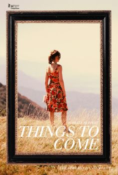 "Mia Hansen-Løve's ""Things To Come"" Poster by MM The Film Stage Review"