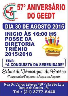 GEEDT - Grupo Espírita Discípulos de Tiago Convida para o seu 57o.Aniversário - Duque de Caxias - RJ - http://www.agendaespiritabrasil.com.br/2015/08/23/geedt-grupo-espirita-discipulos-de-tiago-convida-para-o-seu-57o-aniversario-duque-de-caxias-rj/