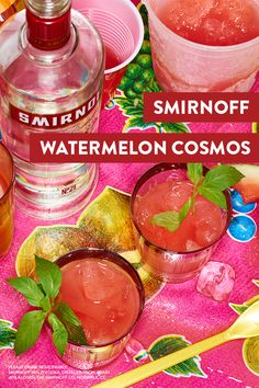 Looking to make a splash at the next summer pool party? Dive in with some delicious Smirnoff Watermelon Cosmos. RECIPE: 2 oz Smirnoff Watermelon Vodka, 3 oz grapefruit seltzer water, pour over ice, garnish with mint leaves.